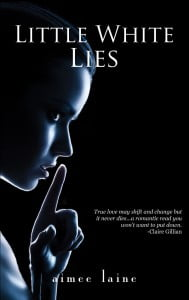 Little White Lies by Aimee Laine