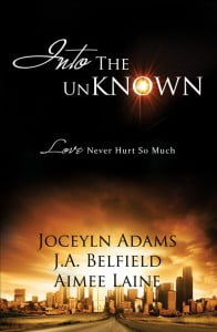 Into The Unknown by Jocelyn Adams, J.A. Belfield and Me!