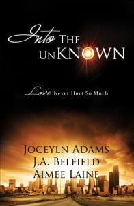 Into The Unknown by Jocelyn Adams, J.A. Belfield and Me!