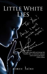 Little White Lies by Aimee Laine - Signed Book Cover