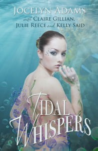 Tidal Whispers by Jocelyn Adams, Claire Gillian, Julie Reece, Kelly Said