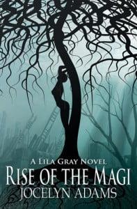 Rise of the Magi by Jocelyn Adams