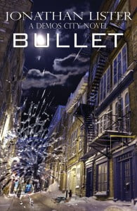 Bullet by Jonathan Lister